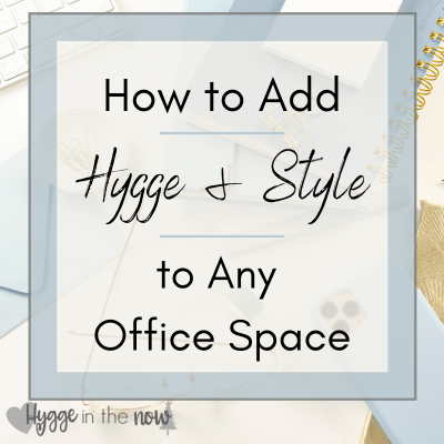 Learn How to Add Hygge and Style to Any Office