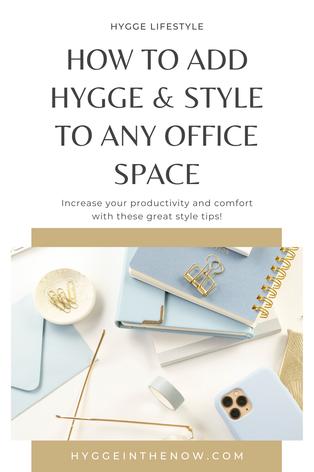 Tips to add hygge and style to any office space