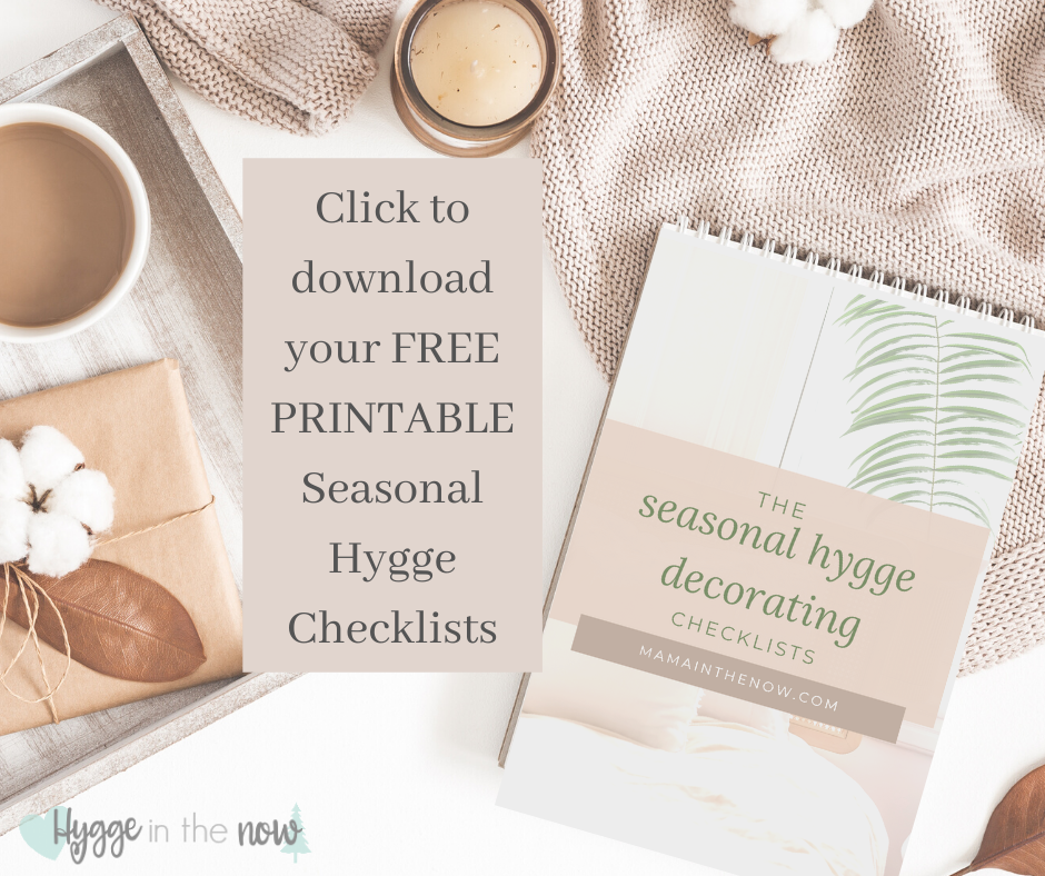 seasonal hygge decorating checklists
