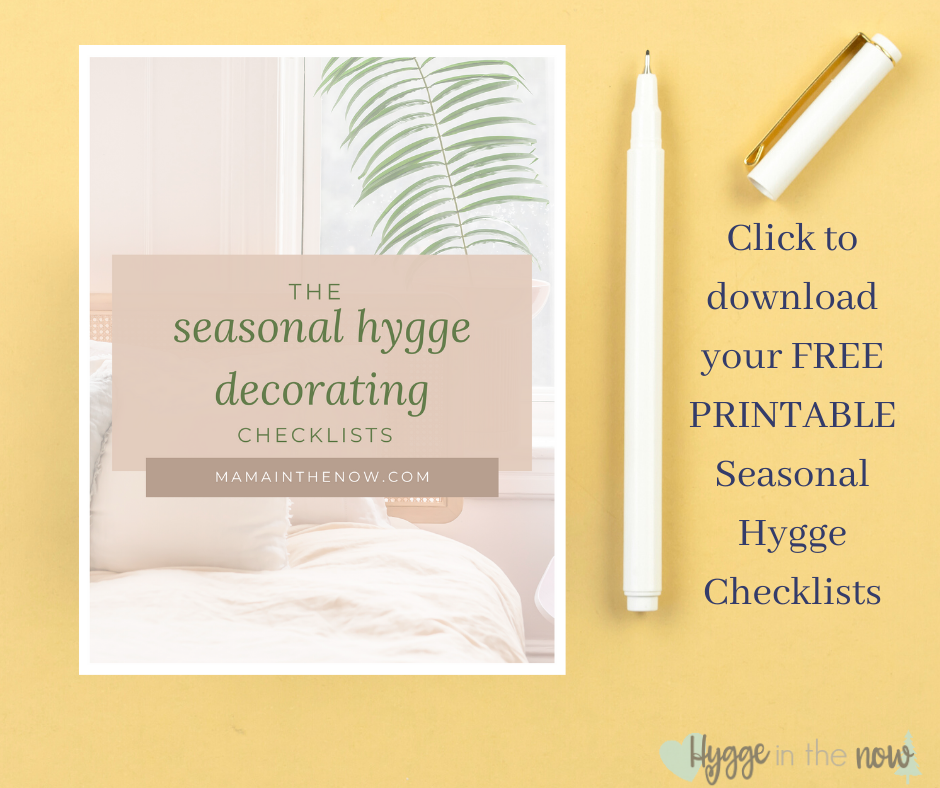 The Seasonal Hygge Decorating Checklists
