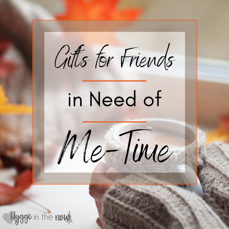 Gifts for mom friends in need of me-time
