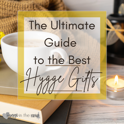 The Ultimate Guide to the Best Hygge Gifts